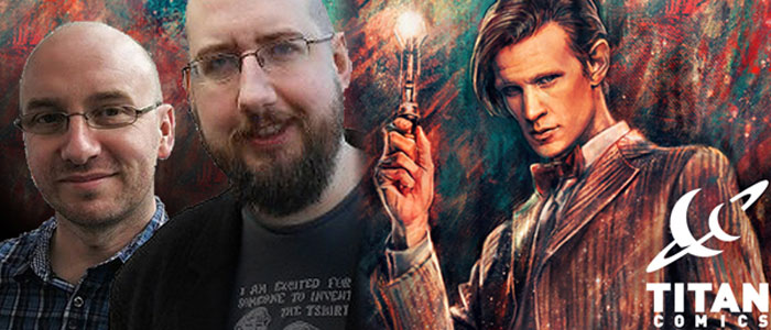 "<span class=""entry-title-primary"">One-on-One with Al Ewing and Rob Williams</span> <span class=""entry-subtitle"">Michael J talks with the collaborative team writing ""The Eleventh Doctor"" series for Titan Comics</span>"