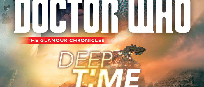 "Review: ""Doctor Who: Deep Time"" by Trevor Baxendale A novel good enough to be adapted into a TV episode for the series"