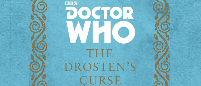 "<span class=""entry-title-primary"">Review: ""Doctor Who: The Drosten's Curse"" by A. L. Kennedy</span> <span class=""entry-subtitle"">An interesting read for Fourth Doctor fans that might not connect with all fans of The Doctor</span>"