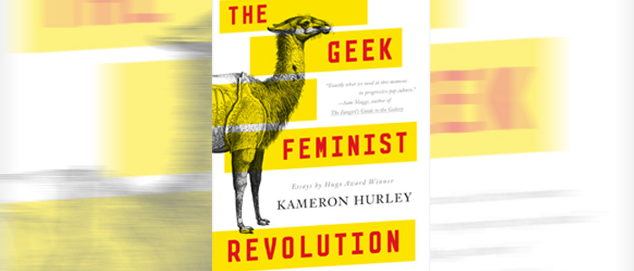 "Review: ""The Geek Feminist Revolution"" by Kameron Hurley"