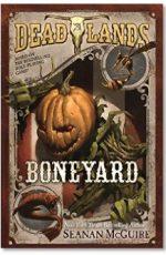 Dead Lands: Boneyard