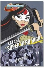 Katana at Super Hero High