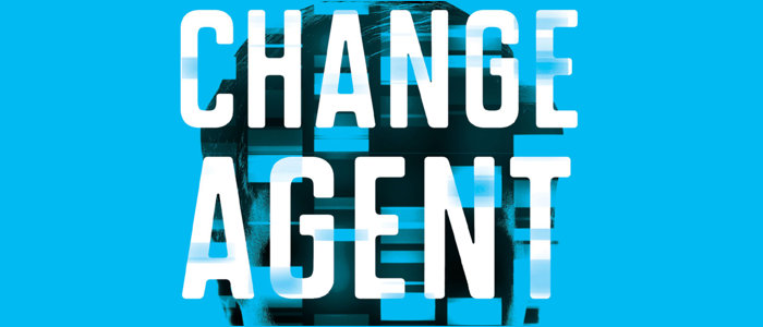 """Change Agent"": Where Being the Best Makes You a Target"