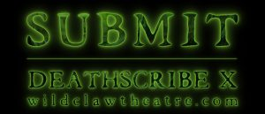 Deathscribe X: Submit