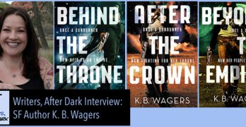 Writers, After Dark: K. B. Wagers