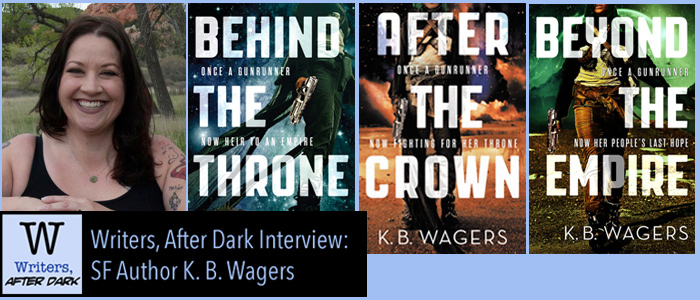 Writers, After Dark #3: K. B. Wagers Space opera, Indian culture, and political & family intrigue means Great Fun
