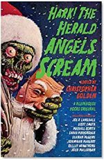 Hark! The Herald Angels Scream