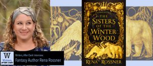 Writers, After Dark 16: Rena Rossner
