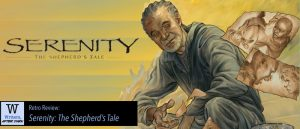 Retro Review: Serenity: The Shepherd's Tale