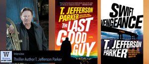 Writers, After Dark 32: T. Jefferson Parker