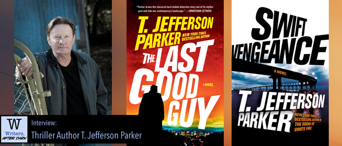 Writers, After Dark #32: T. Jefferson Parker For love of the detective genre, the stories keep coming