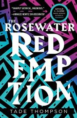 Rosewater Redemption