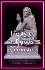 Lifestyles of Gods & Monsters