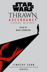 Star Wars: Thrawn Ascendancy: Chaos Rising