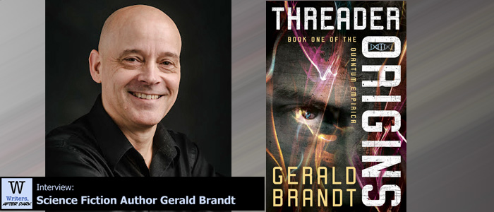 Writers, After Dark #80: Gerald Brandt Traversing alternate worlds using string theory as the doorway