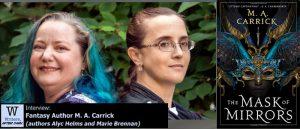 Writers, After Dark 81: M. A. Carrick