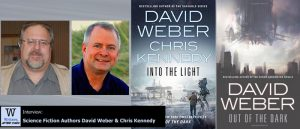 Writers, After Dark 85: David Weber & Chris Kennedy