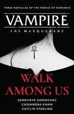 Vampire the Masquerade: Walk Among Us