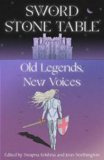 Sword Stone Table: Old Legends, New Voices